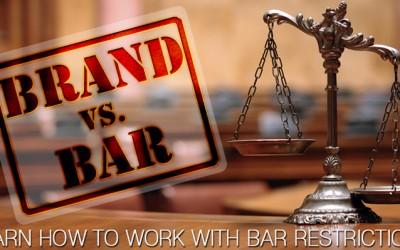 Brand Development vs BAR Restrictions