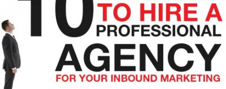 Hiring the Right Inbound Marketing Agency